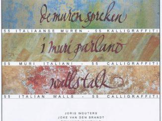 I muri parlano van Joris Wouters, Joke Van den Brandt en Emiliano Manzillo
