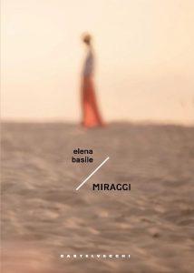 Nieuw verhalenbundel 'Miraggi' van Elena Basile